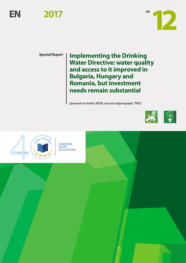 Special audit report - Implementing the Drinking Water Directive: water quality and access to it improved in Bulgaria, Hungary and Romania, but investment needs remain substantial
