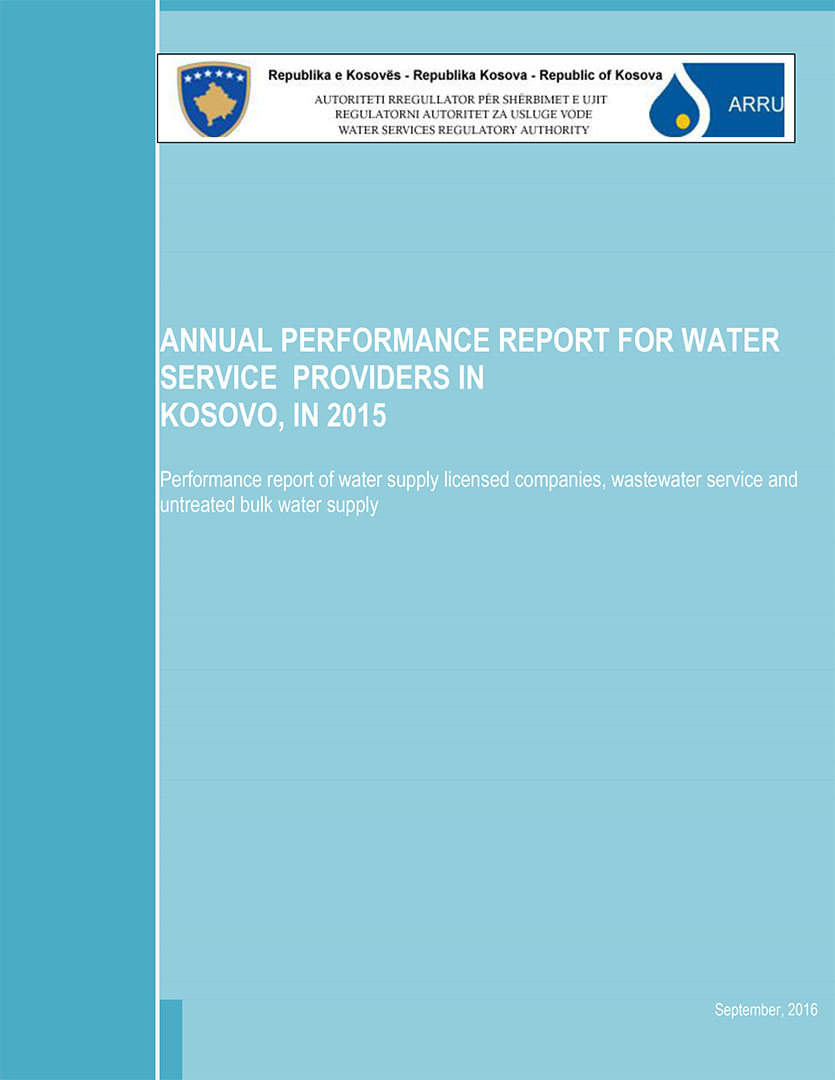 ANNUAL PERFORMANCE REPORT FOR WATER SERVICE PROVIDERS IN KOSOVO, IN 2015
