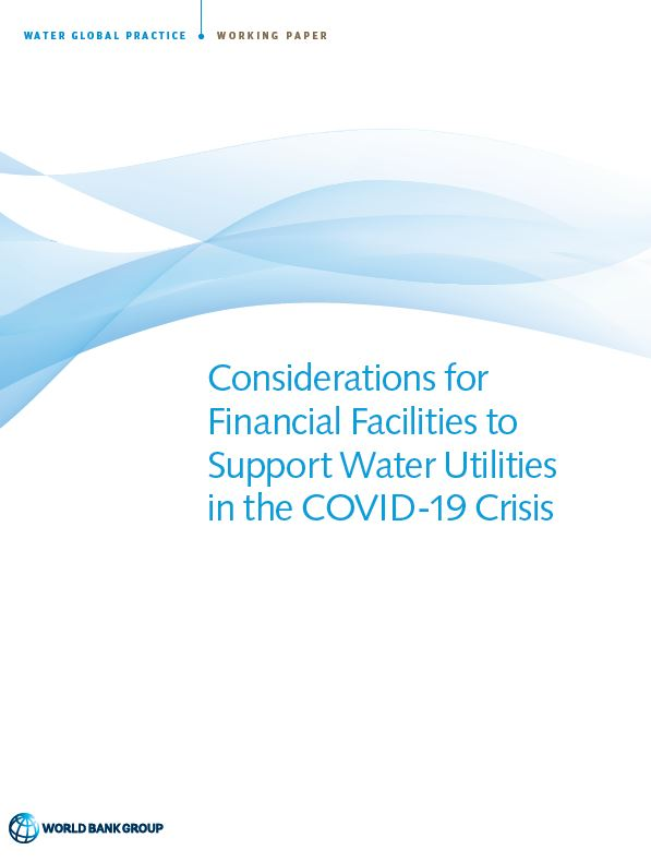 Considerations for Financial Facilities to Support Water Utilities in the COVID-19 Crisis