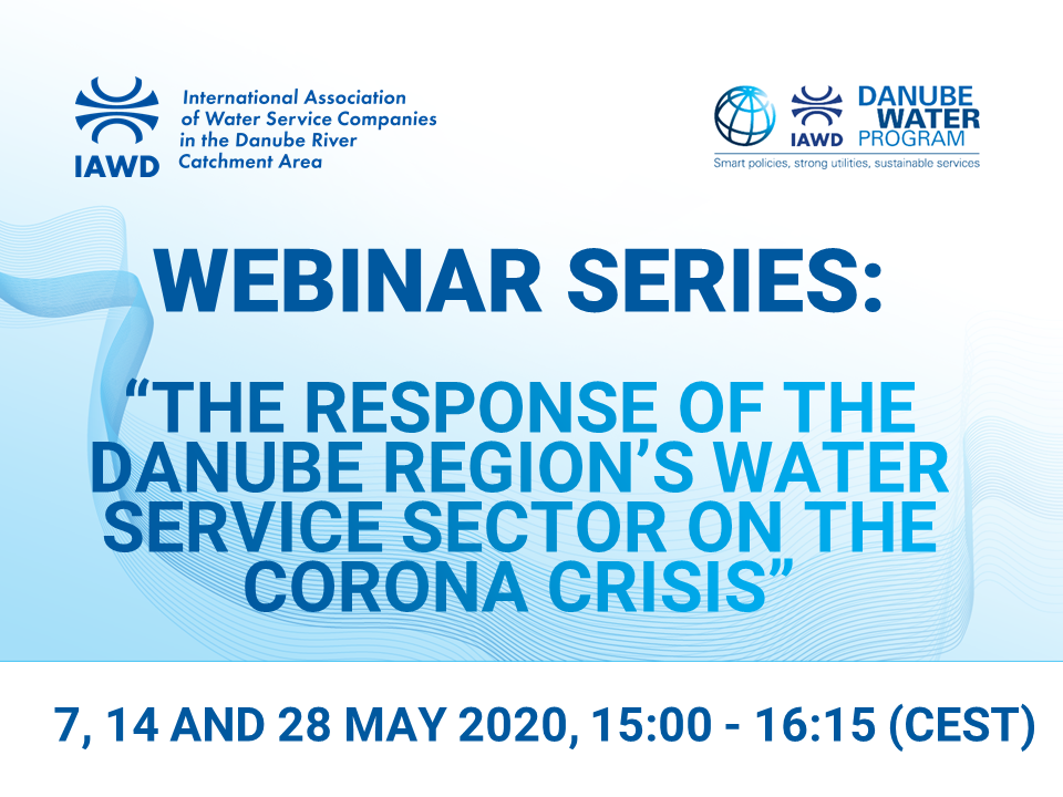 "Webinar series on ""The response of the Danube region's water service sector on the Corona crisis"""